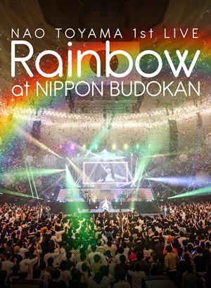 東山奈央1st LIVE「Rainbow」at 日本武道館 ライブBlu-ray